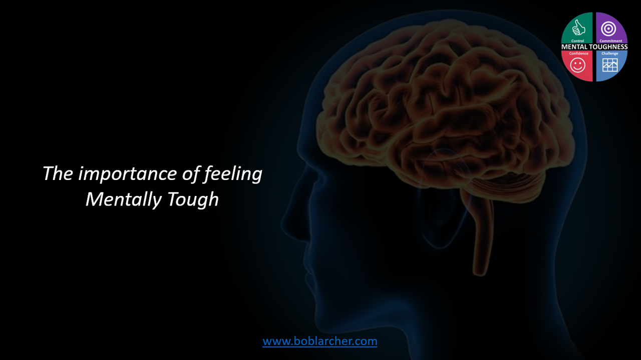 The importance of feeling Mentally Tough