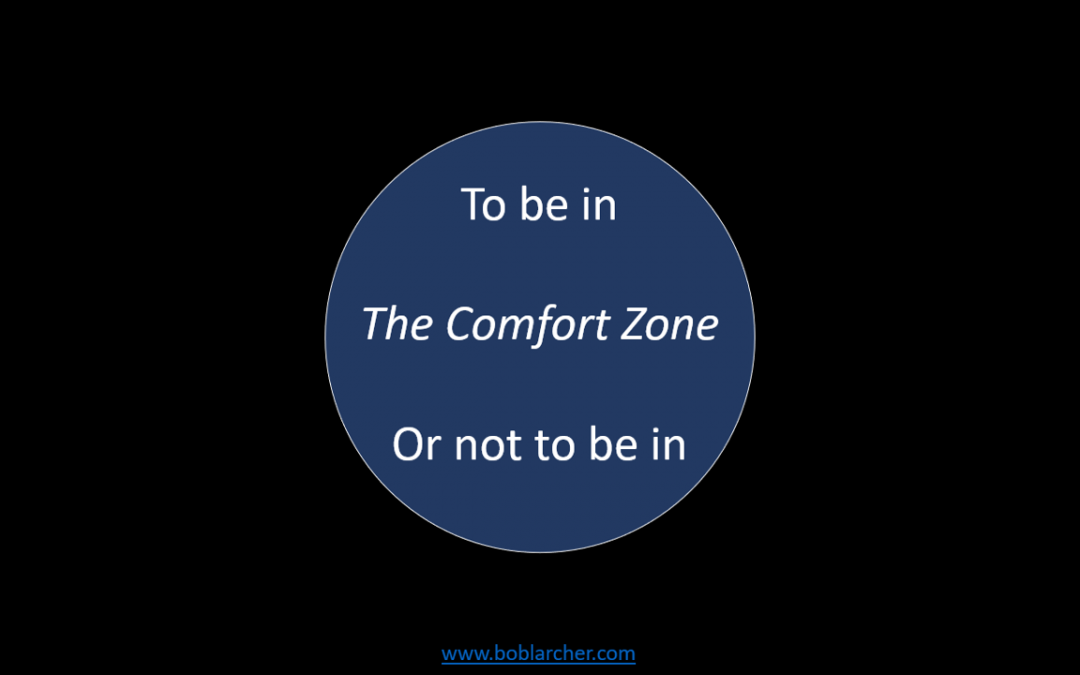 Comfort Zone – to be in or not to be in