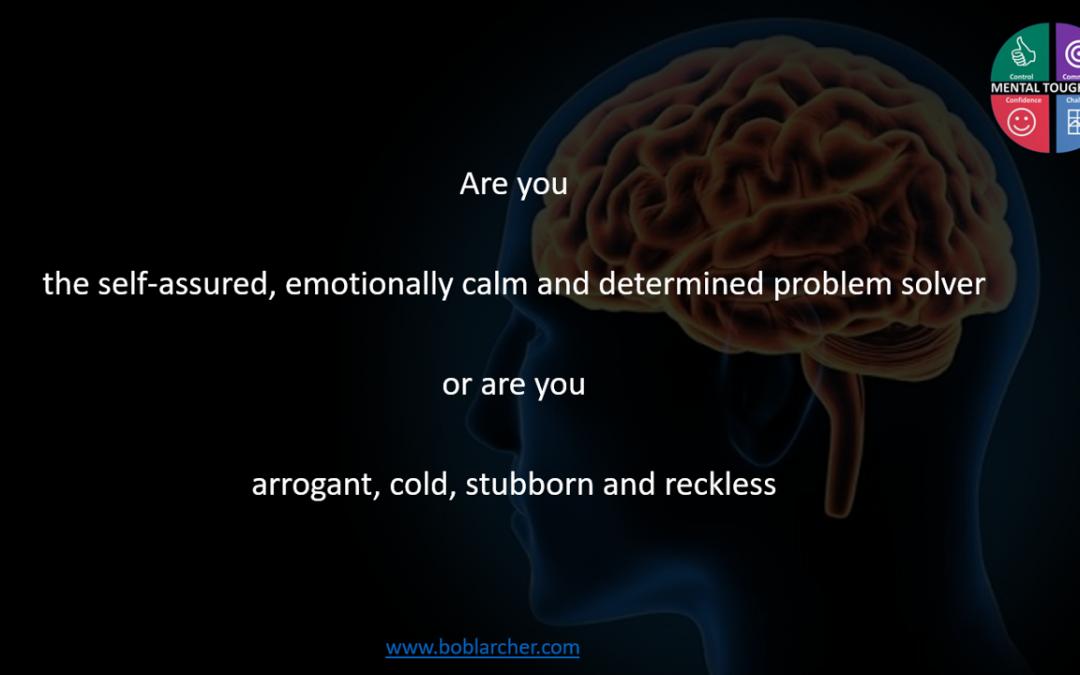 Mental Toughness and self-awareness