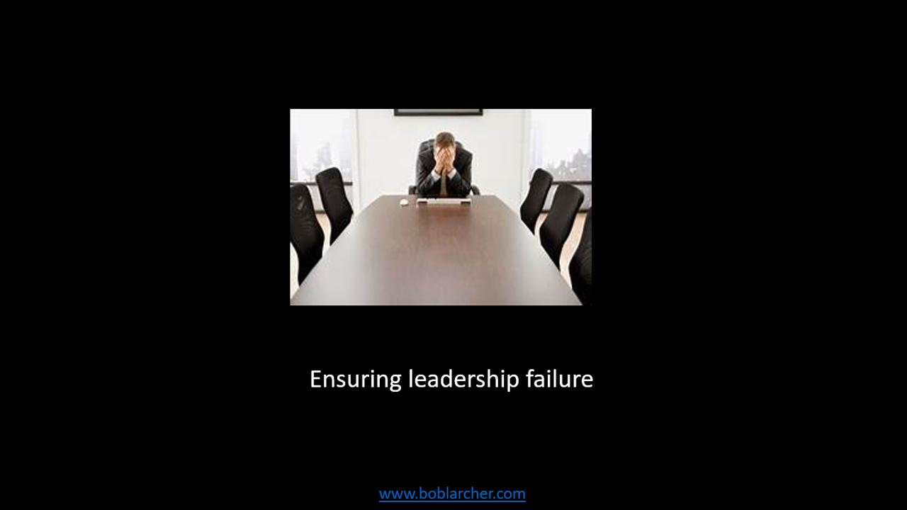 Ensuring leadership failure