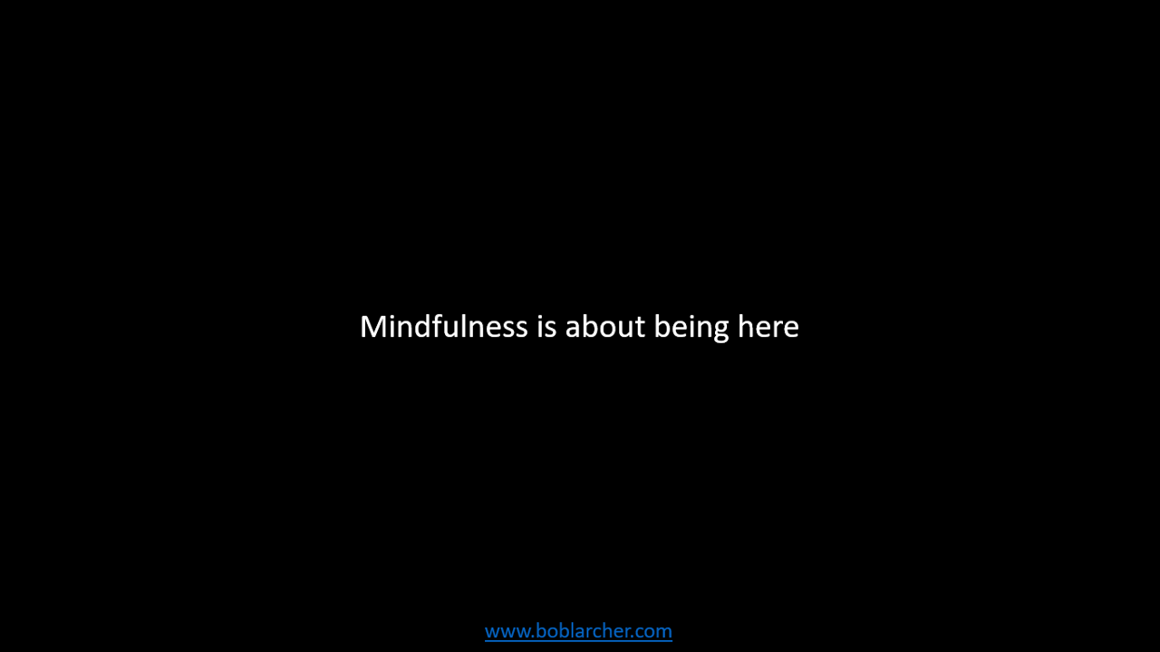 Being Mindful when you have your mind full