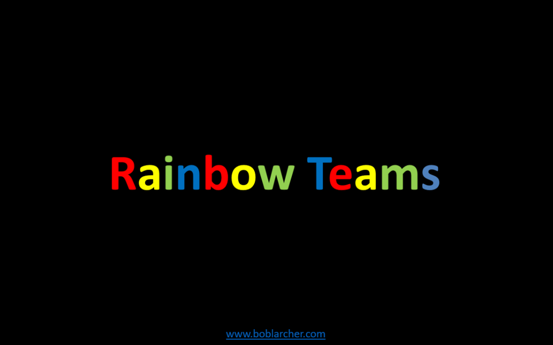Rainbow Teams