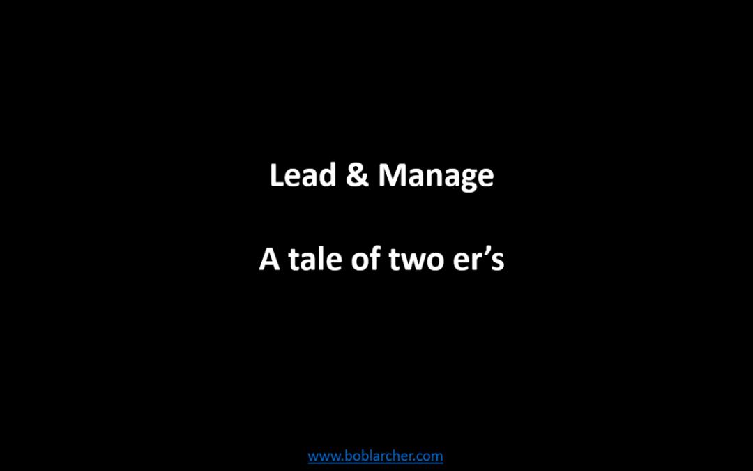 Lead & Manage