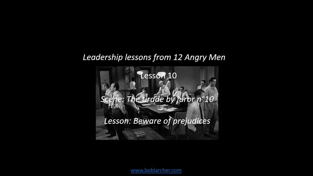 Leadership lessons from Twelve Angry Men – lesson 10
