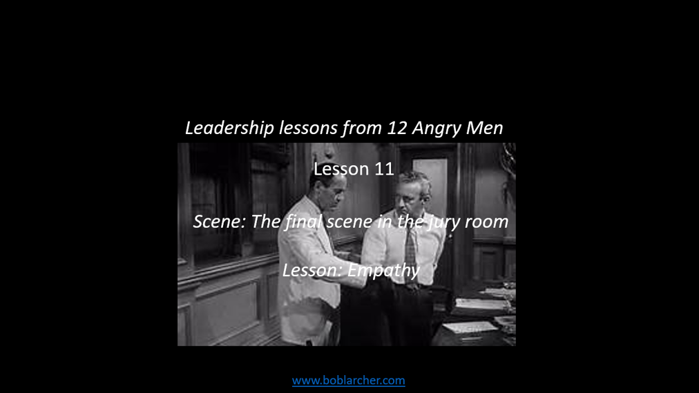 Leadership lessons from Twelve Angry Men – lesson 11