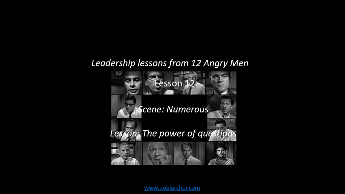 Leadership lessons from Twelve Angry Men – lesson 12