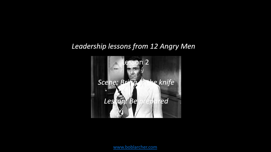Leadership lessons from 12 Angry Men – lesson 2