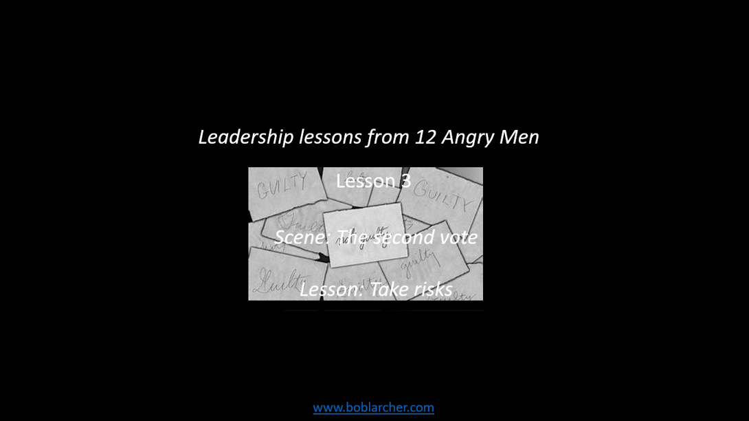 Leadership lessons from 12 Angry Men – lesson 3