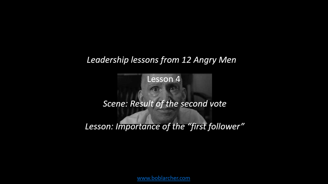 Leadership lessons from Twelve Angry Men – lesson 4