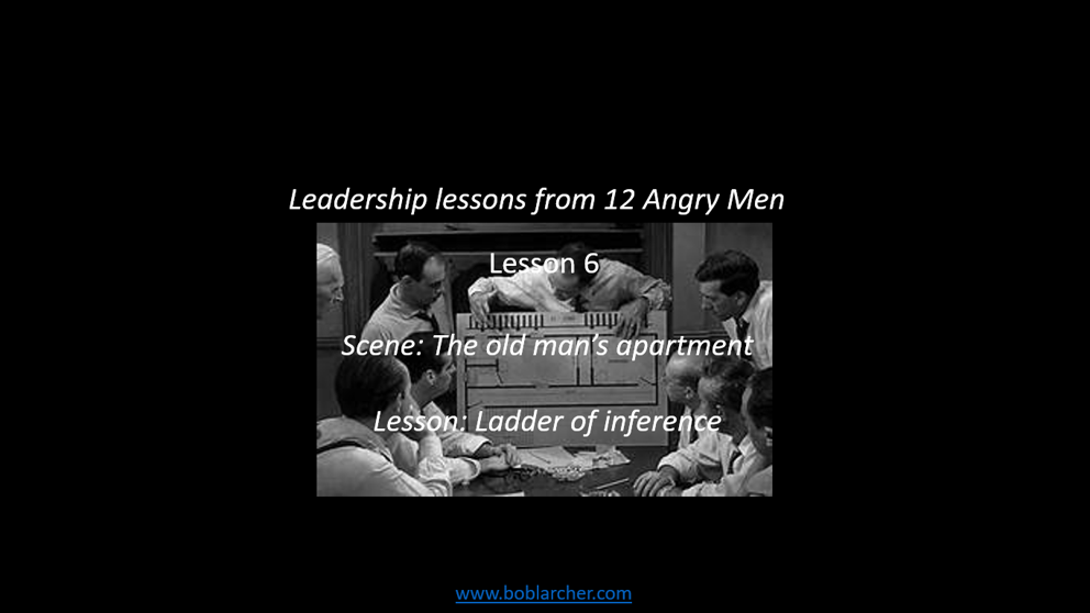 Leadership lessons from Twelve Angry Men – lesson 6
